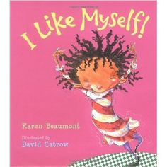 10 Body Image Positive Books for Mighty Girls written by Karen Beaumont. Elementary School Counselor, School Counseling, Elementary Schools, Group Counseling, Counseling Activities, Primary School, Pre School, All About Me Book, This Is A Book