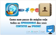 Discover the operators of your iPhone contacts ..!