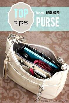All the tips and products you need to get your purse organized once and for all! #thehappygal #organizing #purse
