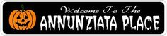ANNUNZIATA PLACE Lastname Halloween Sign - Welcome to Scary Decor, Autumn, Aluminum - 4 x 18 Inches by The Lizton Sign Shop. $12.99. Predrillied for Hanging. 4 x 18 Inches. Great Gift Idea. Rounded Corners. Aluminum Brand New Sign. ANNUNZIATA PLACE Lastname Halloween Sign - Welcome to Scary Decor, Autumn, Aluminum 4 x 18 Inches - Aluminum personalized brand new sign for your Autumn and Halloween Decor. Made of aluminum and high quality lettering and graphics. Made t...