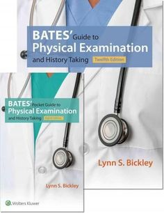 Bates' Guide To Physical Examination and History Taking, 12th Ed. + Bates' Pocket Guide To Physical Examination and History T...