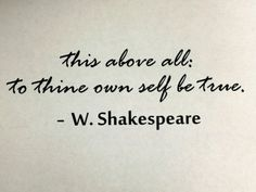 to thine own self be true - Google Search