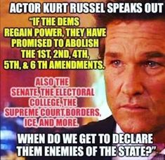 I have no idea if Kurt Russell actually said this, nor whether it's accurate. But, it it's even partly true, it doesn't matter who said it, this should scare everyone. Enemy Of The State, Political Views, Political Topics, Political Memes, Conservative Politics, We Are The World, God Bless America, We The People, Great Quotes