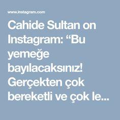 """Cahide Sultan on Instagram: """"Bu yemeğe bayılacaksınız! Gerçekten çok bereketli ve çok lezzetli bir yemek. Patlıcan zamanı geçmeden mutlaka yapın dostlar👌🍆🍅🌶️ .…"""""""