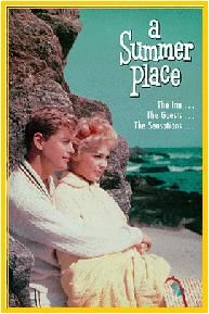 """""""A Summer Place"""" ~ Troy Donahue & Sandra Dee 1959"""
