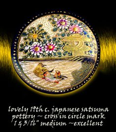 Image Copyright RC Larner ~ 19th C. Satsuma Pottery Ducks Button ~ R C Larner Buttons at eBay & Etsy        http://stores.ebay.com/RC-LARNER-BUTTONS