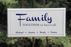 Personalize Family together we have it all  Sign by Frameyourstory