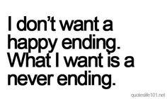 LOVE this quote on relationships Great Quotes, Quotes To Live By, Me Quotes, Inspirational Quotes, All You Need Is Love, My Love, Happy Endings, Hopeless Romantic, How I Feel