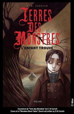 """Benjamin Lacombe - Cover-art of """"Terre des Monstres - L'Enfant Trouvé"""" by D. M. Cornish"""