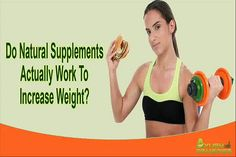 You can find more details about the natural supplements to increase weight at http://www.ayushremedies.com/weight-gain-supplements-for-men.htm  Dear friend, in this video we are going to discuss about the natural supplements to increase weight. FitOFat capsules are the natural supplements to increase weight that not just only promotes weight gain but also help in handling the energy levels.