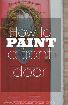 Total Basset Case: DIY : How to Paint a Front Door (in 5 steps!)