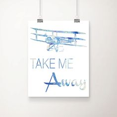 Watercolor Take Me Away Art Print - Airplane Art - Aviation Decor- Home Decor - Office Decor - Wall Art by DCAStudio on Etsy https://www.etsy.com/listing/217384605/watercolor-take-me-away-art-print