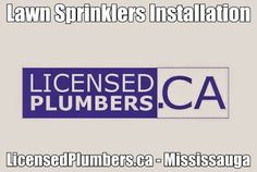 http://licensedplumbers.ca/picture_library/Mississauga-Lawn-Sprinkler-Installation.jpg #MississaugaLawnSprinklerInstallation