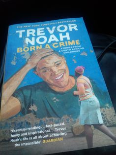 Trevor Noah's Born a Crime: Favourite Quotes Trevor Noah Quotes, Favorite Quotes, Crime, This Book, Childhood, African, Relationship, Reading
