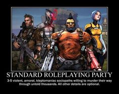 Sounds about right Borderlands 2