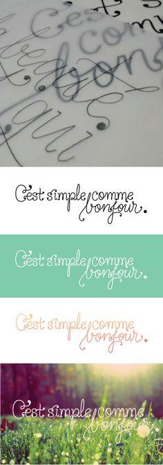 C'est simple comme bonjour - lettering