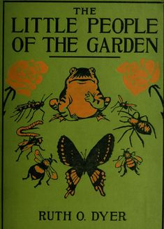 couverture de livre : The Little People of the Garden. grenouille et insectes sur fond vert