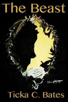 The Beast (Fairytales in History) by Ticka C. Bates, http://www.amazon.com/dp/B00B7KAWK0/ref=cm_sw_r_pi_dp_BNIYsb1P2FWW0