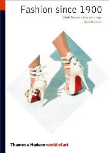 Fashion Since 1900 (Second Edition) (World of Art): Valerie Mendes, Amy de la Haye: 9780500204023: Amazon.com: Books