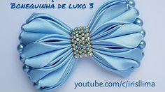 Prévia Laço Bonequinha de Luxo 3 Iris Lima Iris Lima - YouTube