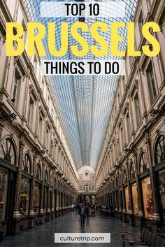 The Top 10 Things To Do In Brussels by The Culture Trip