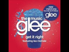 Glee: Get it Right