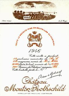 The 1946 Chateau Mouton Rothschild wine label by: Jean Hugo