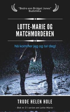 Serie 3 - Lotte-Marie og Matchmorderen – FEATHER BOOK SHOP