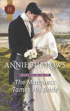 Annie Burrows - The Marquess Tames His Bride