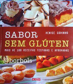 """livro """"Sabor sem Glúten"""" Denise Godinho blog borbols na cozinha"""