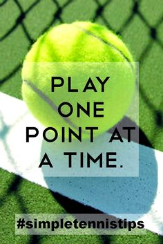 "Some of the best tennis advice can be distilled down into one sentence. Here's a simple tennis ""one-liner"" that can do so much to improve your mental strength during a match - play one point at a t..."
