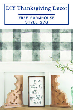 Make a gorgeous farmhouse style sign for Thanksgiving and beyond with this F*R*E*E SVG File from Everyday Party Magazine #Thanksgivng #FREESVGForCricutAndSilhouette #FarmhouseStyle