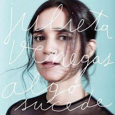 Julieta Venegas – Algo sucede (2015)