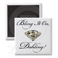 """""""Bling it on, Dahling!"""" DIVA Magnets"""