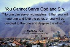 (1) matthew 6:24   Tumblr