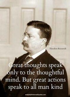 Teddy Roosevelt…