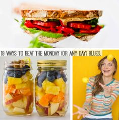 19 Ways to Beat the Monday (Or Any Work Day) Blues. With recipes!