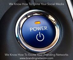 Talking About #Ignition and #Excitement in #SocialMedia  Find Out More: www.brandingnetworks.com