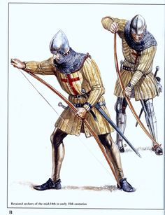 Retained Archers of late 14th to early 15th Century. the Red cross of St Feorge sewn to their gambesons indicate they are English troops.
