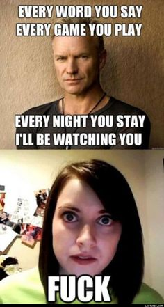 """Even """"overly attached girlfriend"""" is creeped out Stalker Girl Meme, Funny Images, Funny Pictures, Overly Attached Girlfriend, Funny Jokes, Hilarious, Creeped Out, Belly Laughs, Plot Twist"""