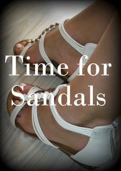 The Perfect Lady: Time for Sandals