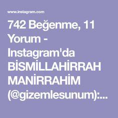 """742 Beğenme, 11 Yorum - Instagram'da BİSMİLLAHİRRAHMANİRRAHİM (@gizemlesunum): """"#Repost @bera.tatlidunyasi with @get_repost ・・・ Hayırlı akşamlar arkadaşlarr🤗Muhteşem bir tarifle…"""""""