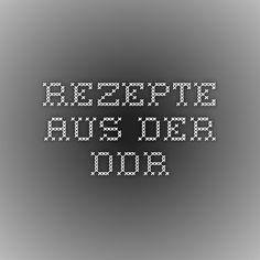 Rezepte aus der DDR