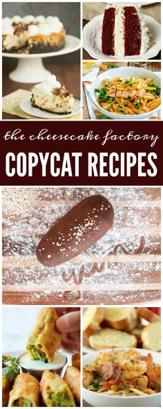 YUM! Now is the time to try 21 of the BEST Cheesecake Factory Copycat Recipes!