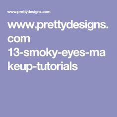 www.prettydesigns.com 13-smoky-eyes-makeup-tutorials