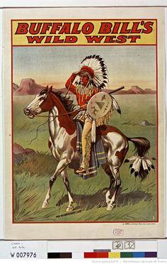 Buffalo Bill's Wild West [Indien à cheval, main en visière] : [affiche] / [non identifié] | Gallica