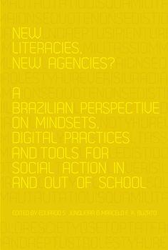 Grupo de Pesquisas LER: Novo livro sobre novos letramentos e agência publicado pela Peter Lang/New book about new literacies and agency publ...