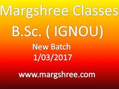 Margshree Classes for M.Sc., B.Sc. (IGNOU), B.Sc.(D U), B.Tech.,MCA(Entrance),IIT- JAM,NDA,IIT JEE(Mains & Adv.)  11 & 12th (CBSE Board)  www.margshree.com
