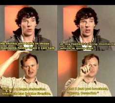 """When Sherlock has a super long deduction. <I bet playing Sherlock is like driving in a car really fast, and then when you get to a large deduction it's like """"Oh, my- is that a wALL! Sherlock Fandom, Sherlock John, Sherlock Holmes, Benedict Cumberbatch Sherlock, Sherlock Cast, Sherlock Bored, Watson Sherlock, Jim Moriarty, Sherlock Quotes"""