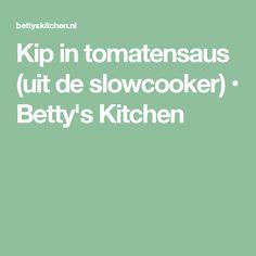 Kip in tomatensaus (uit de slowcooker) • Betty's Kitchen